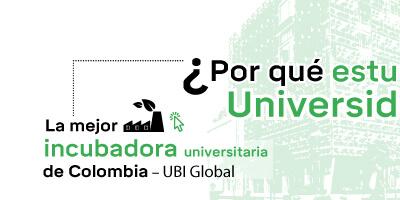 Mejor incubadora universitaria de Colombia